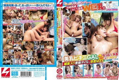 NNPJ-043 Mao Hamasaki & Haruki Sato Double Big Tits They're Gunning For Only The Best Bikini Titties Putting The Nipples In Max Sensitivity With Aphrodisiac Oil Lesbian Picking Up Girls In Enoshima Picking Up Girls JAPAN Lesbian